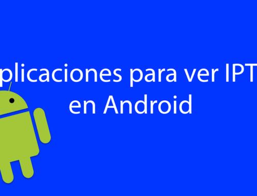 Aplicaciones para ver IPTV en Android 2020