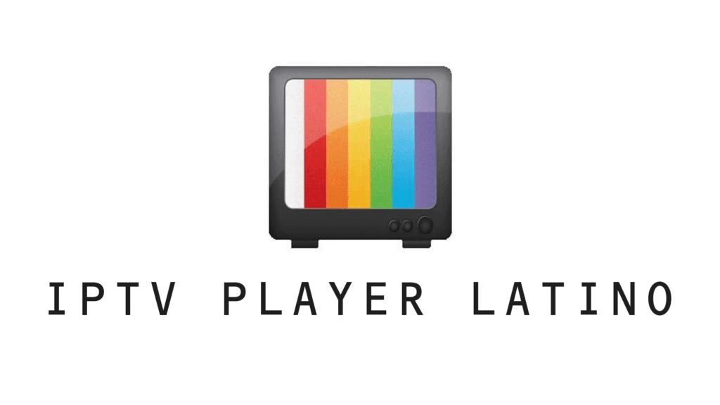IPTV Player Latino